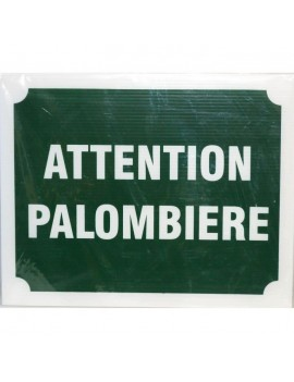 PANNEAU ATTENTION PALOMBIERE X 3 490908